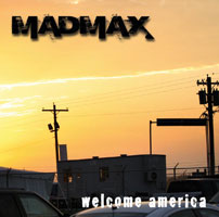 MAD MAX  - Welcome America