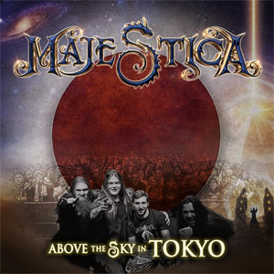 MAJESTICA - Above The Sky In Tokyo