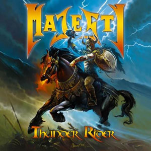 MAJESTY - Thunder Rider