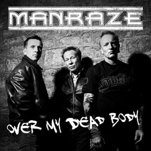 MANRAZE - Over My Dead Body