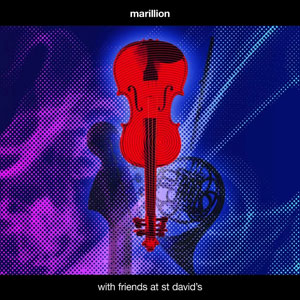 MARILLION - With Friends At St. Davids