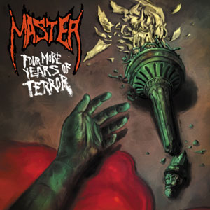 MASTER - Four More Years of Terror