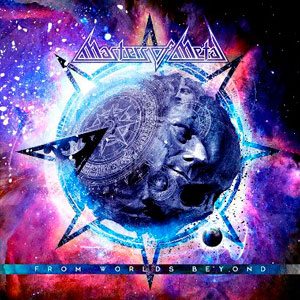 MASTERS OF METAL - From Worlds Beyond
