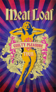 MEAT LOAF - The Guilty Pleasures Tour
