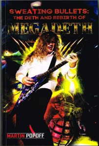 Sweating Bullets: The Deth And Rebirth Of Megadeth
