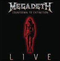 MEGADETH - Coountdown To Extinction: Live