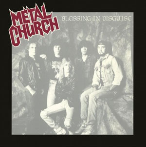 "METAL CHURCH ""Blessing in Disguise"""