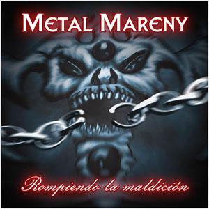 METAL MARENY - Rompiendo la maldición