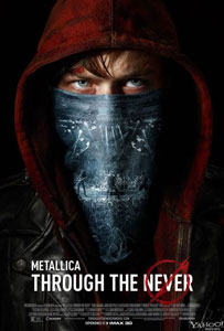 "Metallica 3D, ""Through The Never"