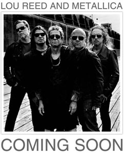 Metallica & Lou Reed