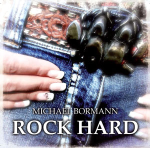 Michael Bormann - Best Of Rocksongs