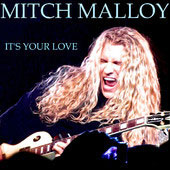Mitch Malloy  - It's Your Love
