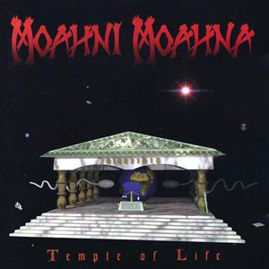 MOAHNI MOAHNA - Temple Of Life (LP 1994)