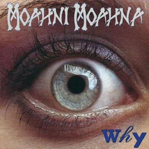 MOAHNI MOAHNA - Why (LP 1996)