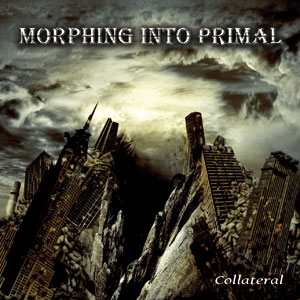 MORPHING INTO PRIMAL - Collateral
