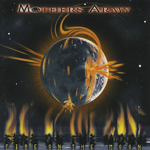 MOTHER´S ARMY - Fire On The Moon