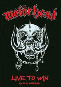 Motörhead: Live To Win