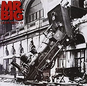 MR.BIG - Lean In to It