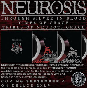"NEUROSIS ""Though Silver In Blood  y  Times Of Grace"