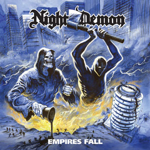 NIGHT DEMON - Empires Fall