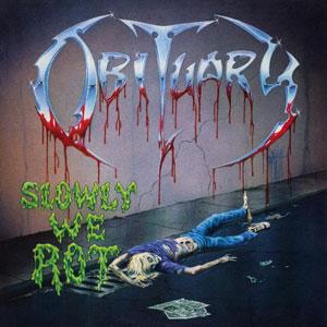 """OBITUARY - """"Slowly We Rot"""