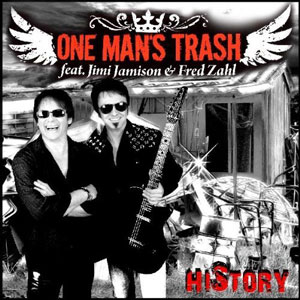ONE MAN´S TRASH - History