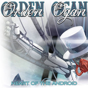ORDEN OGAN - Heart Of The Android