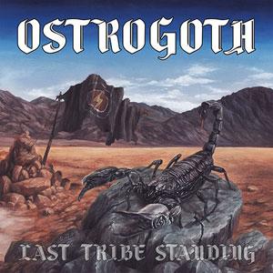 OSTROGOTH - Last Tribe Standing