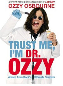 Trust Me, Im Dr. Ozzy: Advice From Rocks Ultimate Survivor