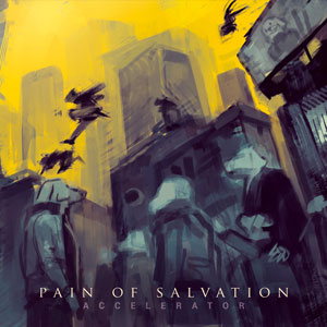 PAIN OF SALVATION - Accelerator