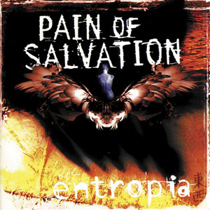 PAIN OF SALVATION - Entropia