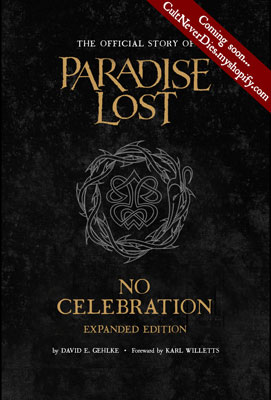 No Celebration – Expanded Edition: The Official Story Of Paradise Lost