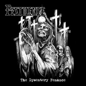 PESTILENCE - The Dysentry Penance