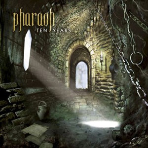 PHARAOH - Ten Years
