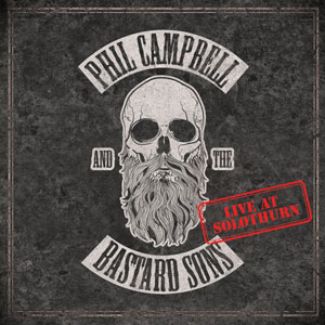PHIL CAMPBELL AND THE BASTARD SONS - Live At Solothurn