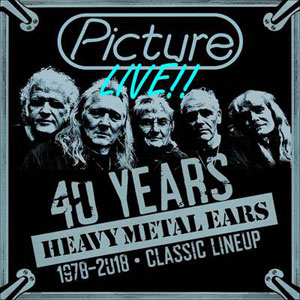 PICTURE - Live - 40 Years Heavy Metal Ears - 1978-2018
