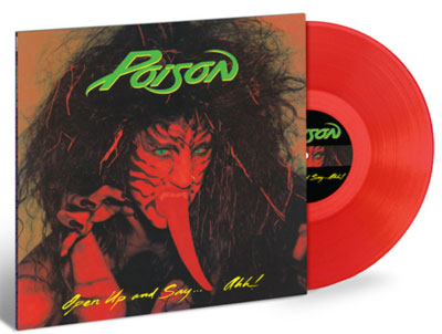 POISON - Open Up And Say… Ahh!