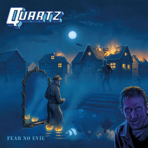 QUARTZ - Fear No Evil