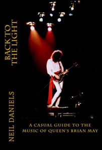 Back To The Light - A Casual Guide To The Music Of Queen's Brian May