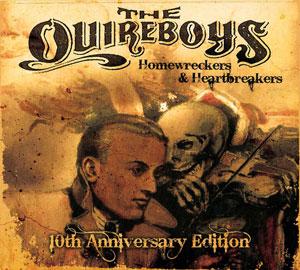 THE QUIREBOYS - Homewreckers & Heartbreakers