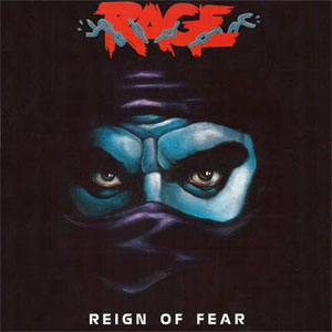 RAGE - Reign Of Fear