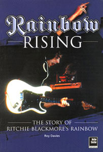 Rainbow Rising - The Story Of Ritchie Blackmore's RAINBOW