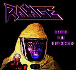 RAVAGE - Enter The Outbreak