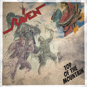 RAVEN - Top Of The Mountain