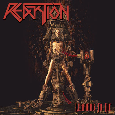 REAKTION - Learning To Die