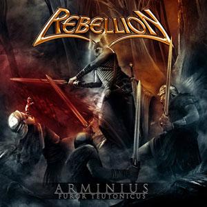 REBELLION - Arminius – Furor Teutonicus