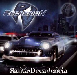 REGRESIÓN - Santa Decadencia