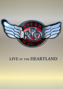 REO SPEEDWAGON  - Live In The Heartland