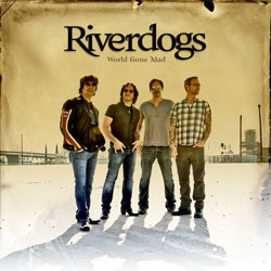 RIVERDOGS - World Gone Mad