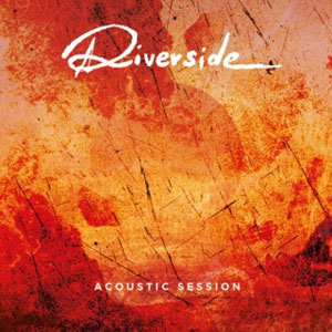 RIVERSIDE - Acoustic Session